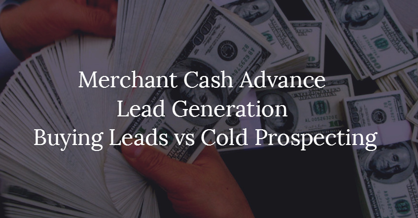 Prospecting For Merchant Cash Advance